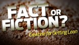 Fact or Fiction: Creatine for Getting Lean thumbnail