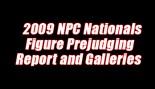'09 NPC NATIONALS FIGURE PREJUDGING REPORT AND GALLERIES thumbnail