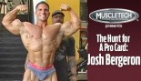 VIDEO: JOSH BERGERON - THE HUNT FOR A PRO CARD thumbnail