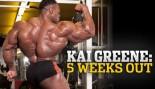 KAI GREENE: 5 WEEKS OUT thumbnail