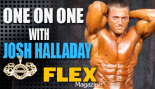 One on One with Universal Nutrition Athlete Josh Halladay thumbnail