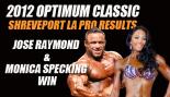 2012 Optimum Classic Shreveport LA Pro Results: Jose Raymond & Monica Specking Win  thumbnail