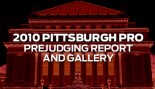 2010 IFBB PITTSBURGH PRO PREJUDGING REPORT AND GALLERY thumbnail