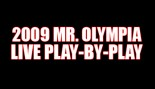 2009 MR. OLYMPIA LIVE PLAY-BY-PLAY thumbnail