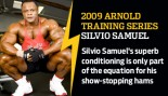 2009 ARNOLD TRAINING SERIES: SILVIO SAMUEL thumbnail