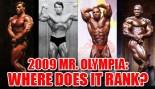 2009 MR. OLYMPIA: WHERE DOES IT RANK? thumbnail