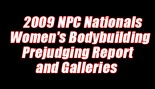 '09 NATIONALS WOMEN'S BODYBUILDING PREJUDGING REPORT AND GALLERIES thumbnail