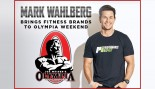 Mark Wahlberg Brings Fitness Brands to Olympia Weekend thumbnail