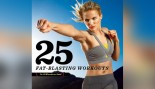 25 Workouts You Can Do in 25 Minutes or Less thumbnail