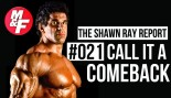 Shawn Ray Talks Comebacks, and Why He Wouldn't Make One  thumbnail