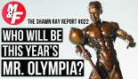 Shawn-Ray-Report-Mr-Olympia thumbnail