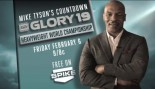 Mike Tyson Glory 19 Countdown thumbnail