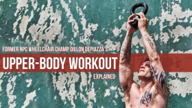 Former NPC Wheelchair Champ Dillon DePiazza's Upper-body Workout Explained Video Thumbnail