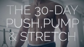 The 30-Day Push, Pump, and Stretch Workout Plan thumbnail