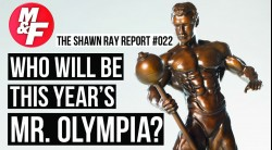 Shawn-Ray-Report-Mr-Olympia Video Thumbnail
