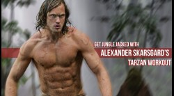 Alexander Skarsgard's 'Tarzan' Workout Routine Video Thumbnail